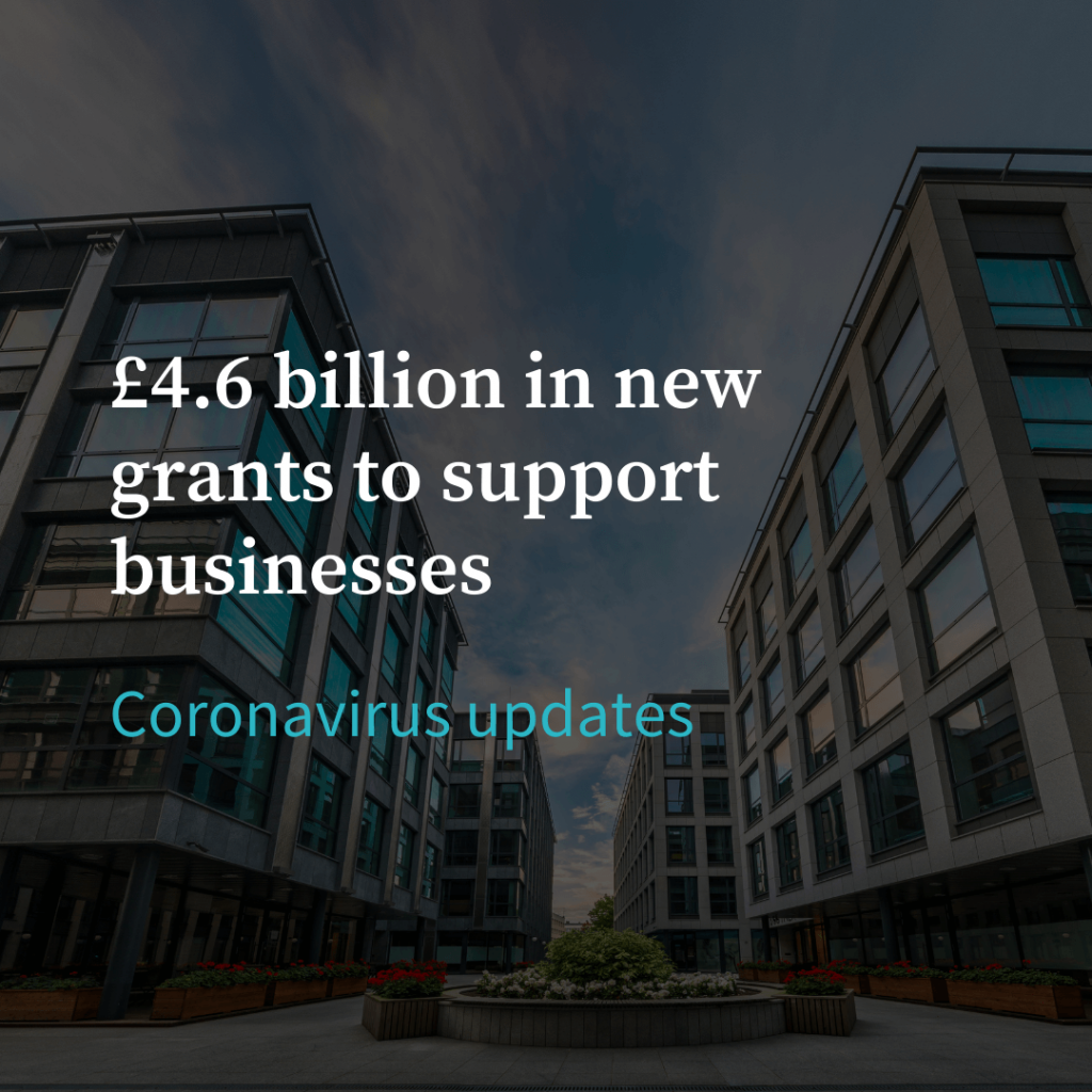 £4.6billion in new grants to support businesses