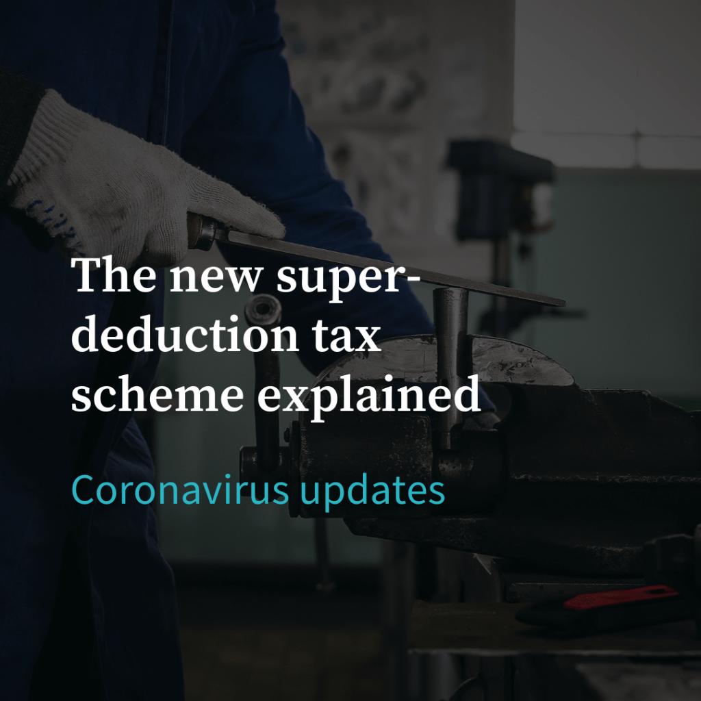 The new super-deduction tax scheme explained
